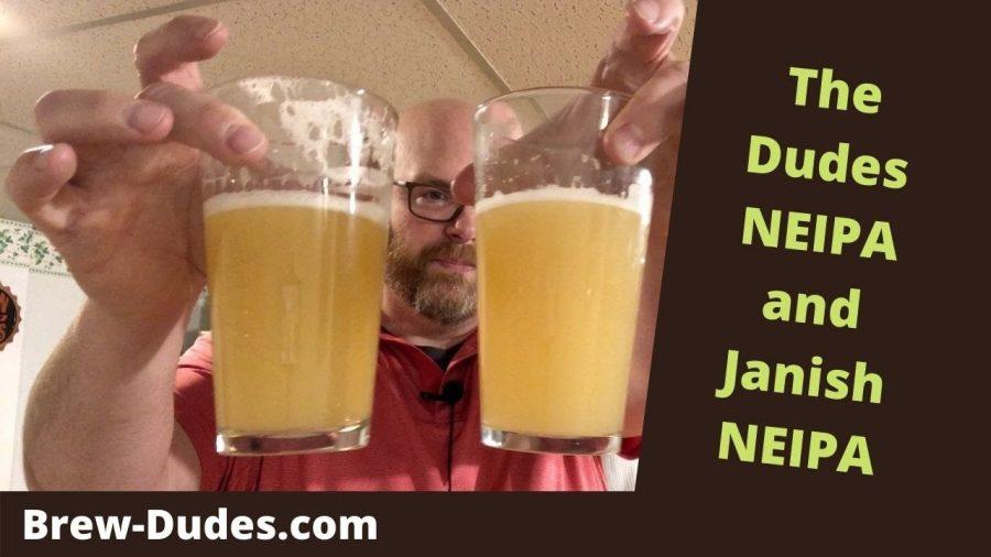 Brew Dudes NEIPA Vs. Janish NEIPA